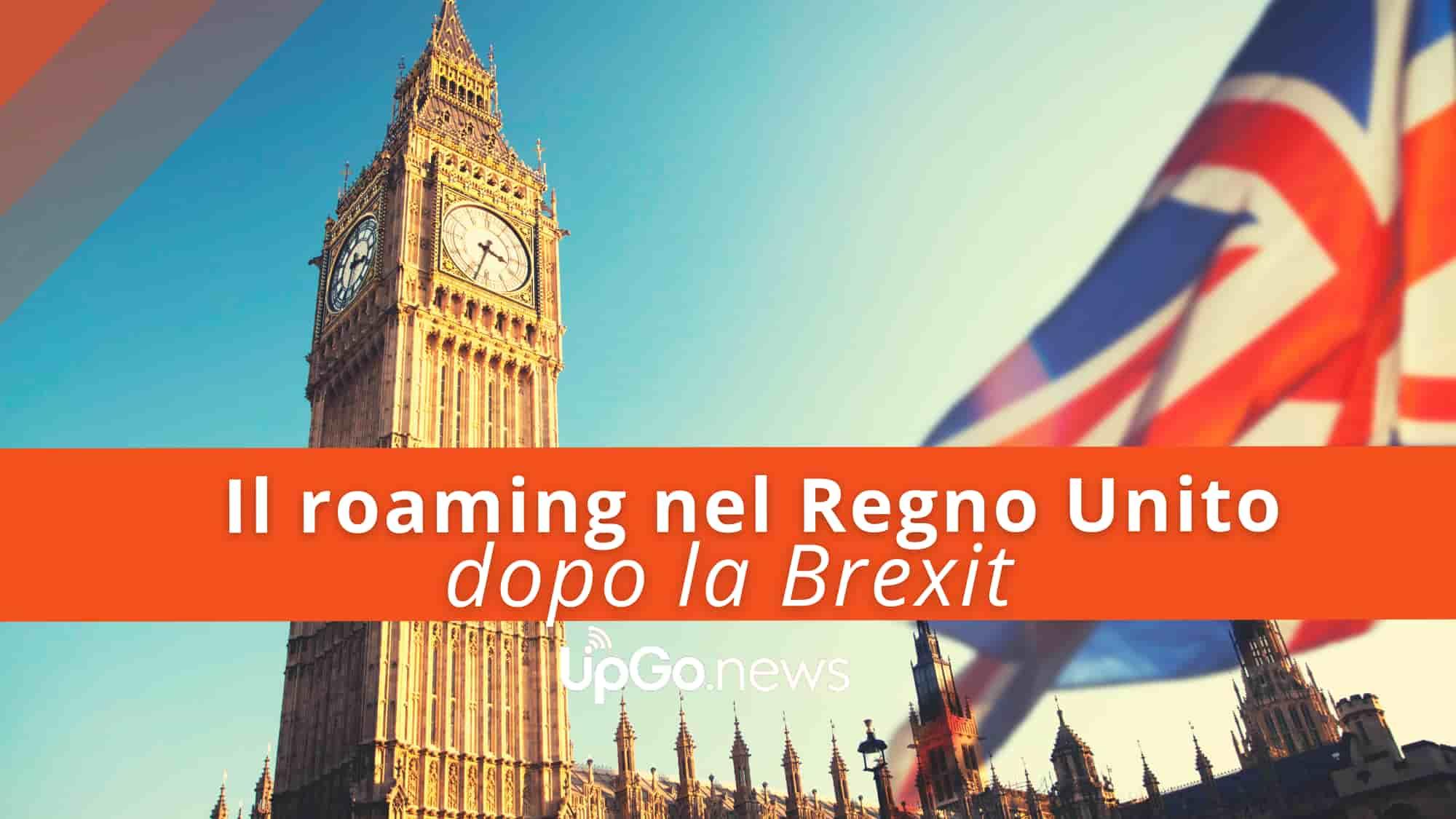 Roaming Regno Unito Brexit