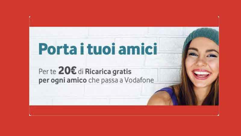 Porta i tuoi Amici in Vodafone