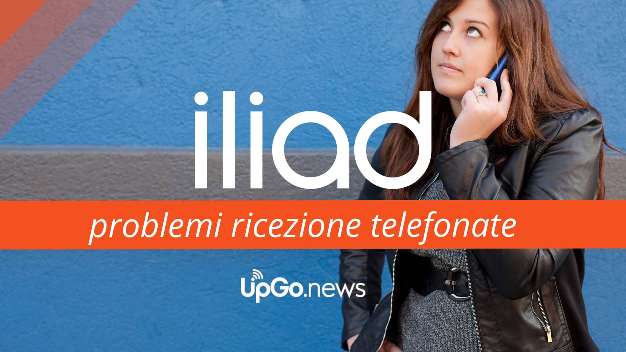 Iliad problemi ricezione telefonate
