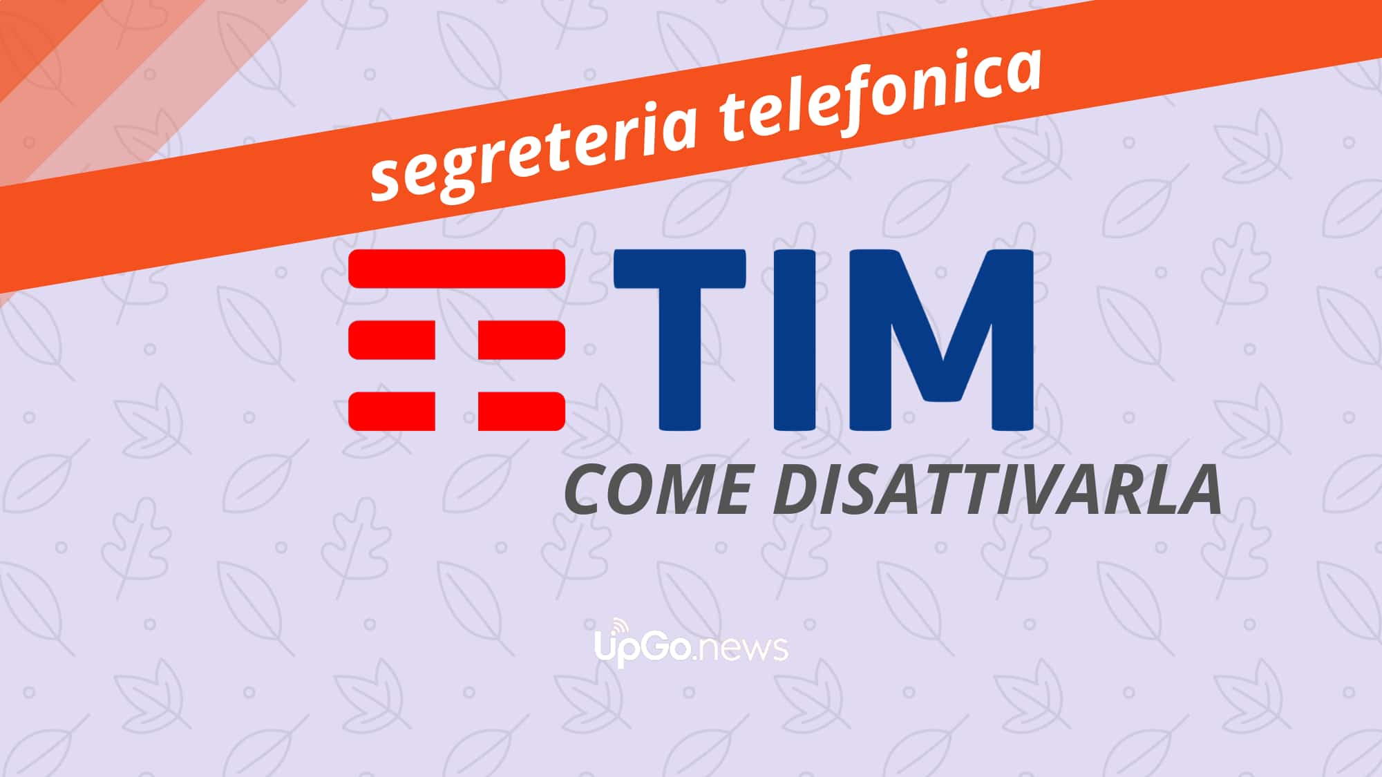 Come disattivare segreteria TIM