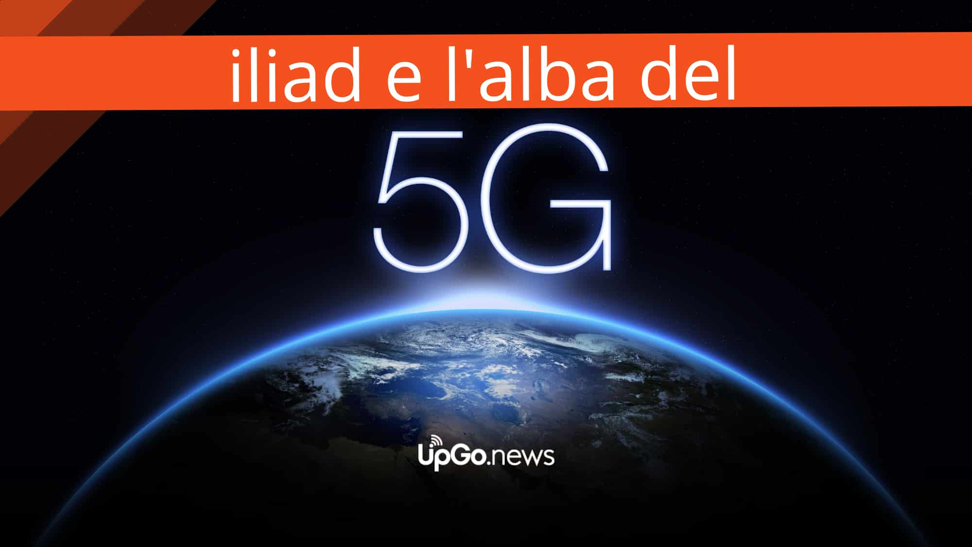 Iliad e l'alba del 5G