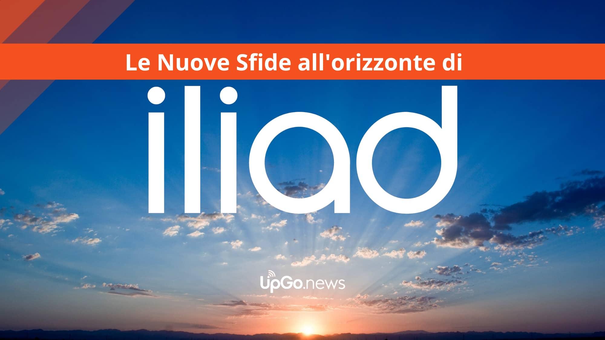 Le nuove sfide all'orizzonte di Iliad