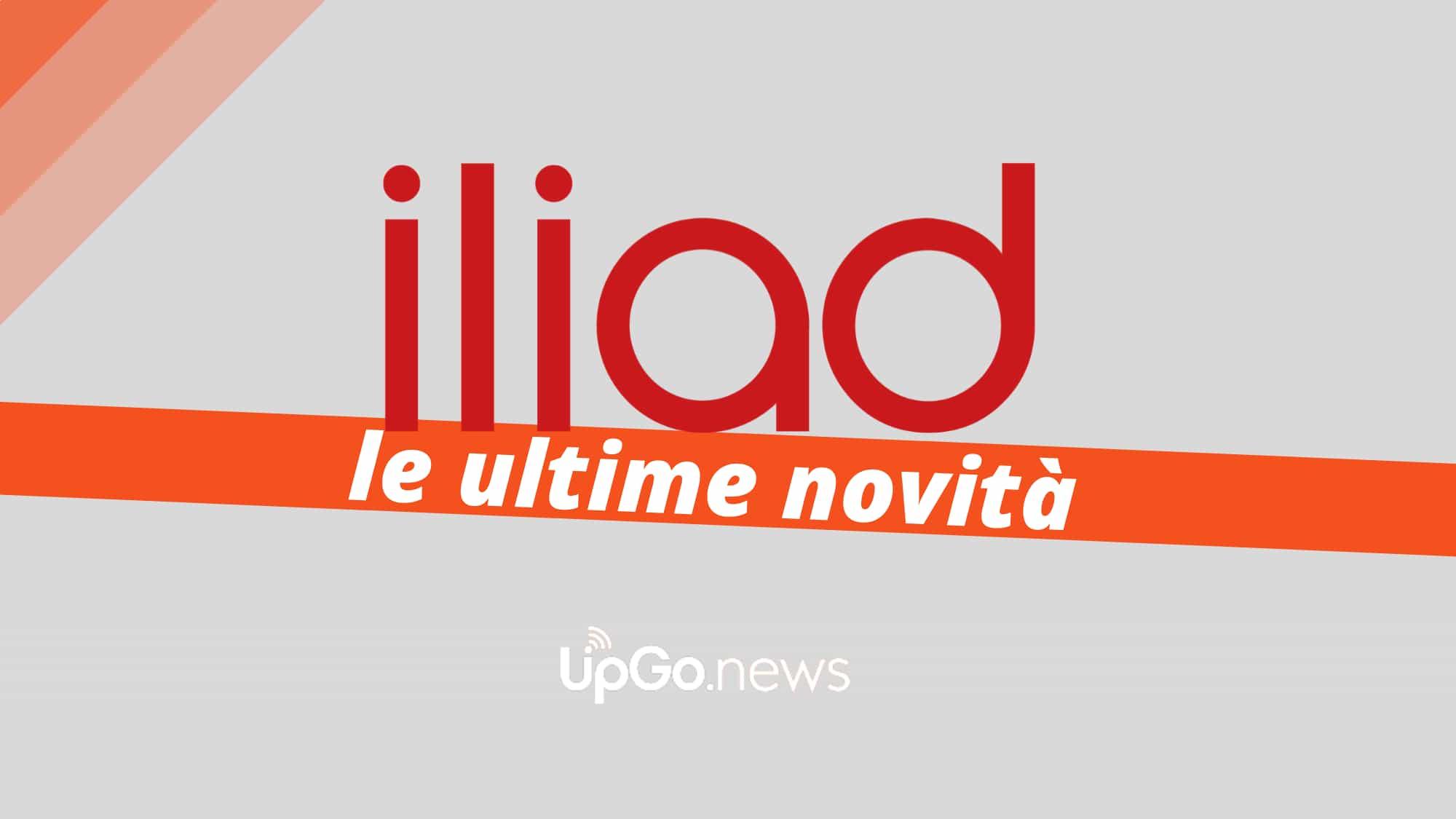 Iliad ultime novità