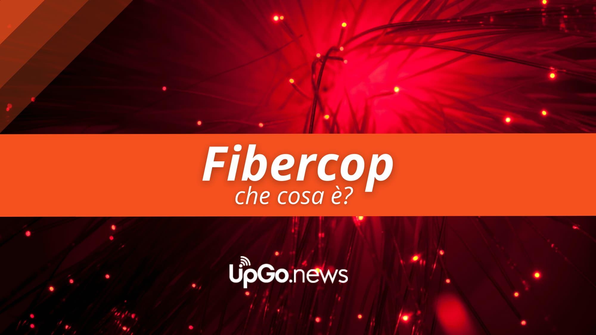 Fibercop cos'è?