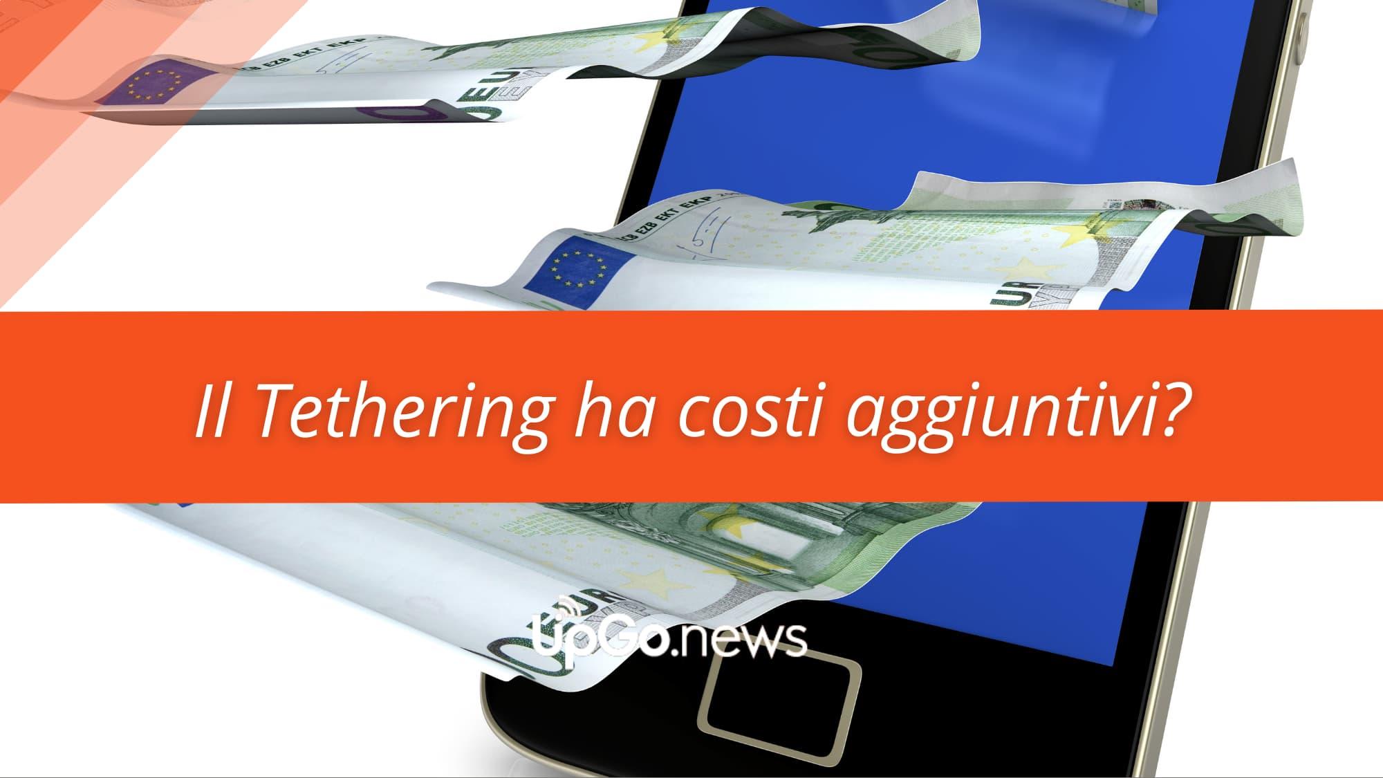 Tethering ha costi aggiuntivi?