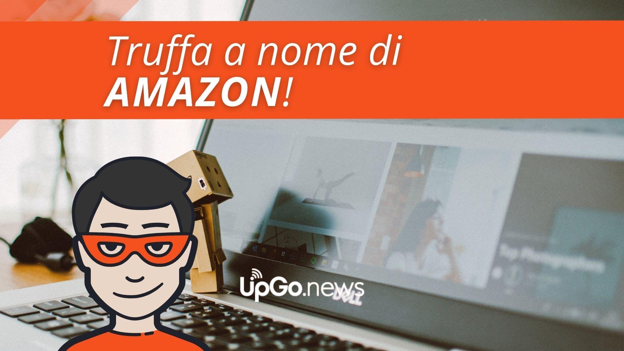 Truffa a nome di Amazon