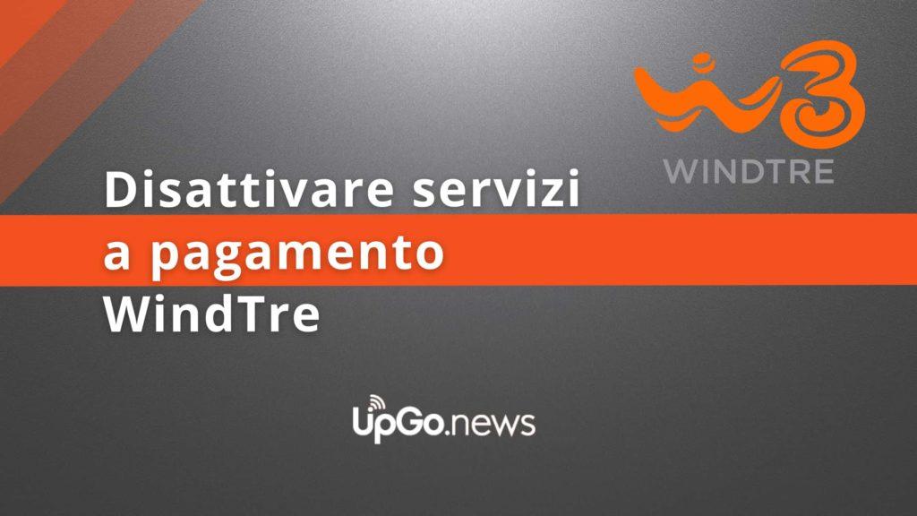 Disattivare servizi a pagamento WindTre