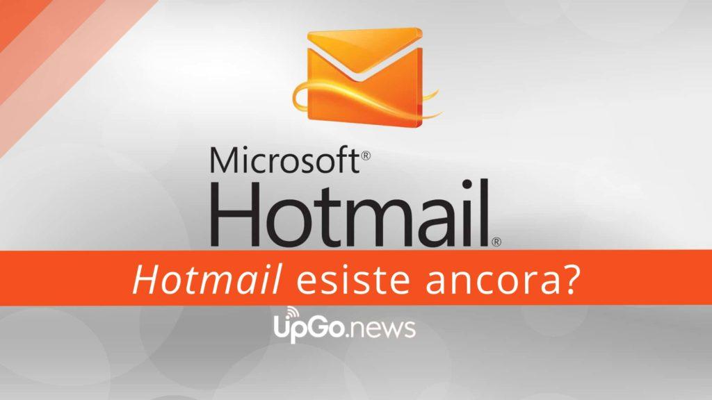 Hotmail esiste ancora